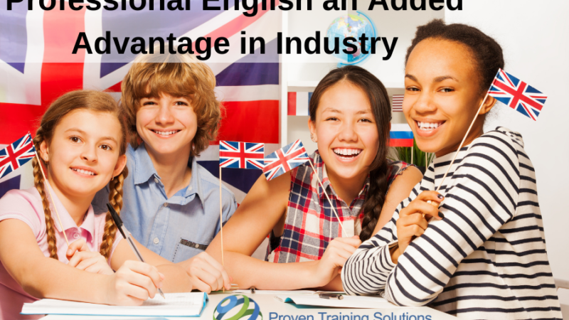 Professional English an Added Advantage in Industry